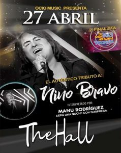 TRIBUTO A NINO BRAVO @ Sala The Hall